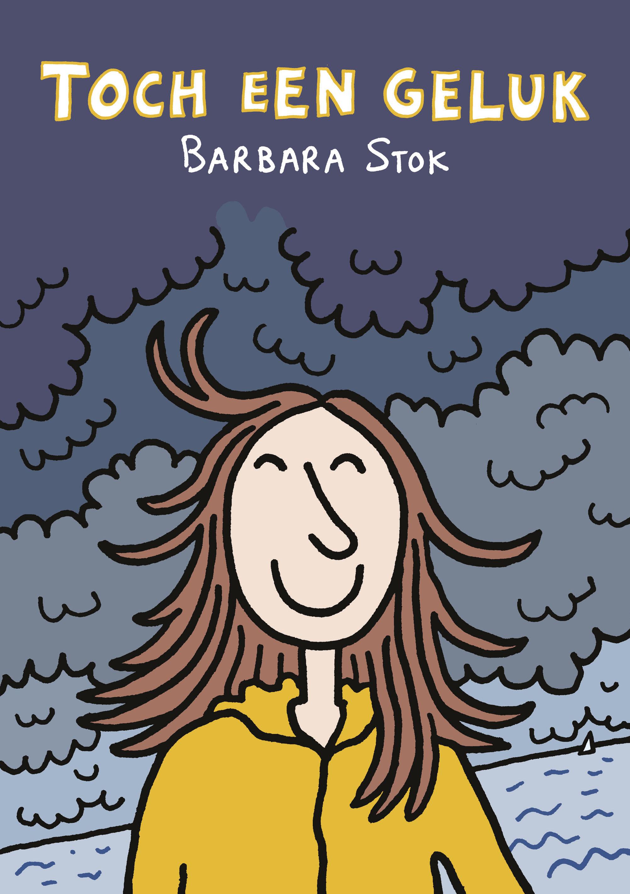 Toch een geluk – Barbara Stok