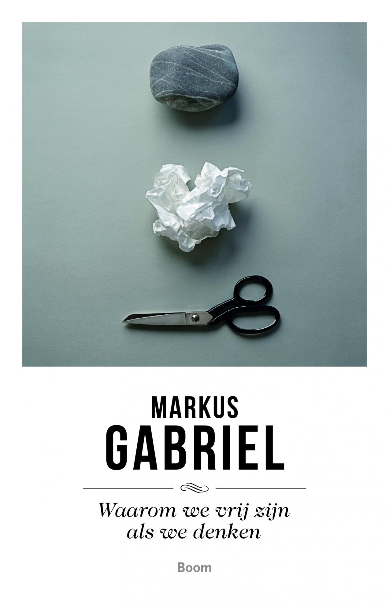 Waarom we vrij zijn als we denken – Markus Gabriel