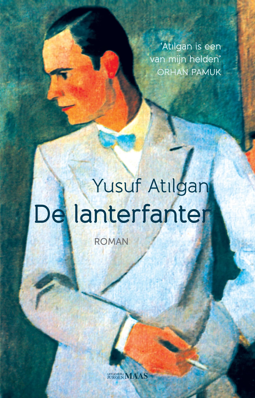 De lanterfanter – Yusuf Atilgan