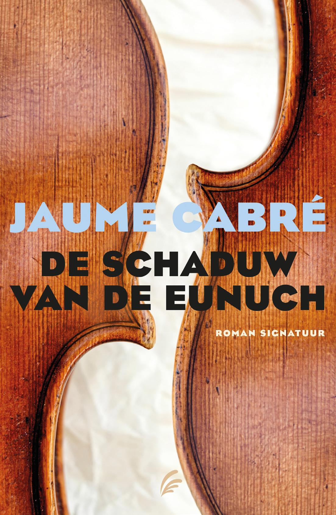 De schaduw van de eunuch – Jaume Cabre