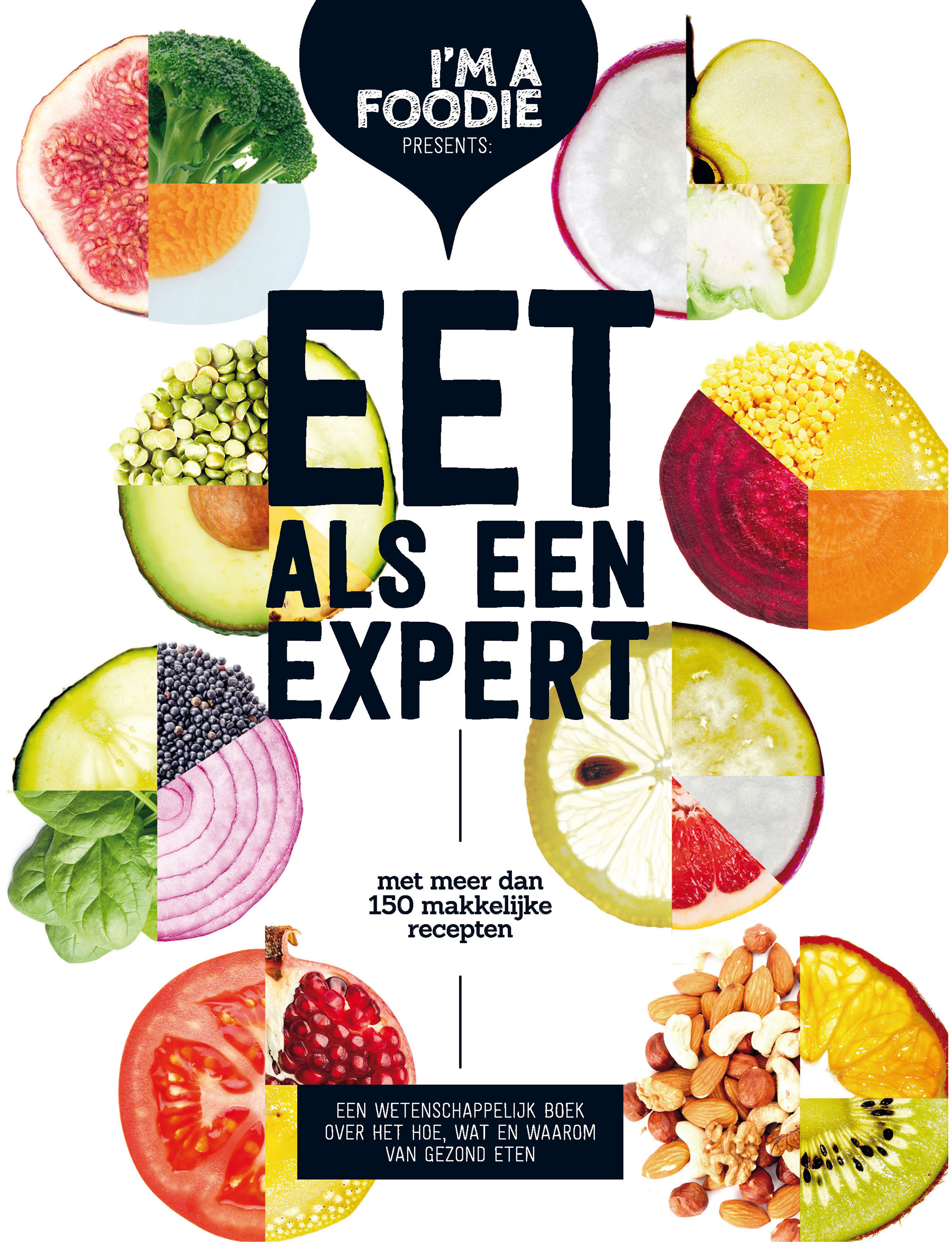 Eet als een expert – Marijke Berkenpas & Gaby Herweijer & Jolien Klamer & Liesbeth Smit