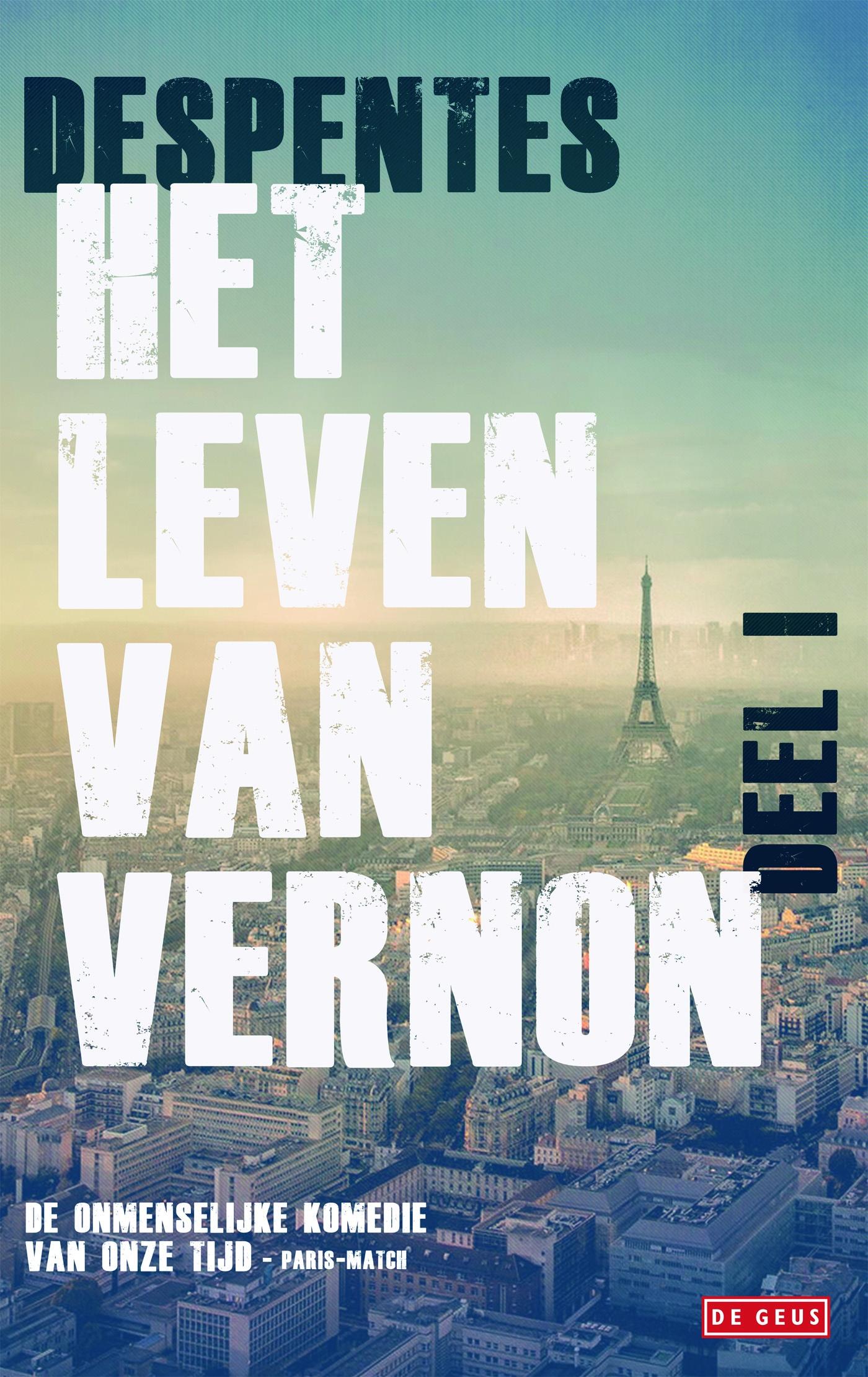 Het leven van Vernon – Virginie Despentes