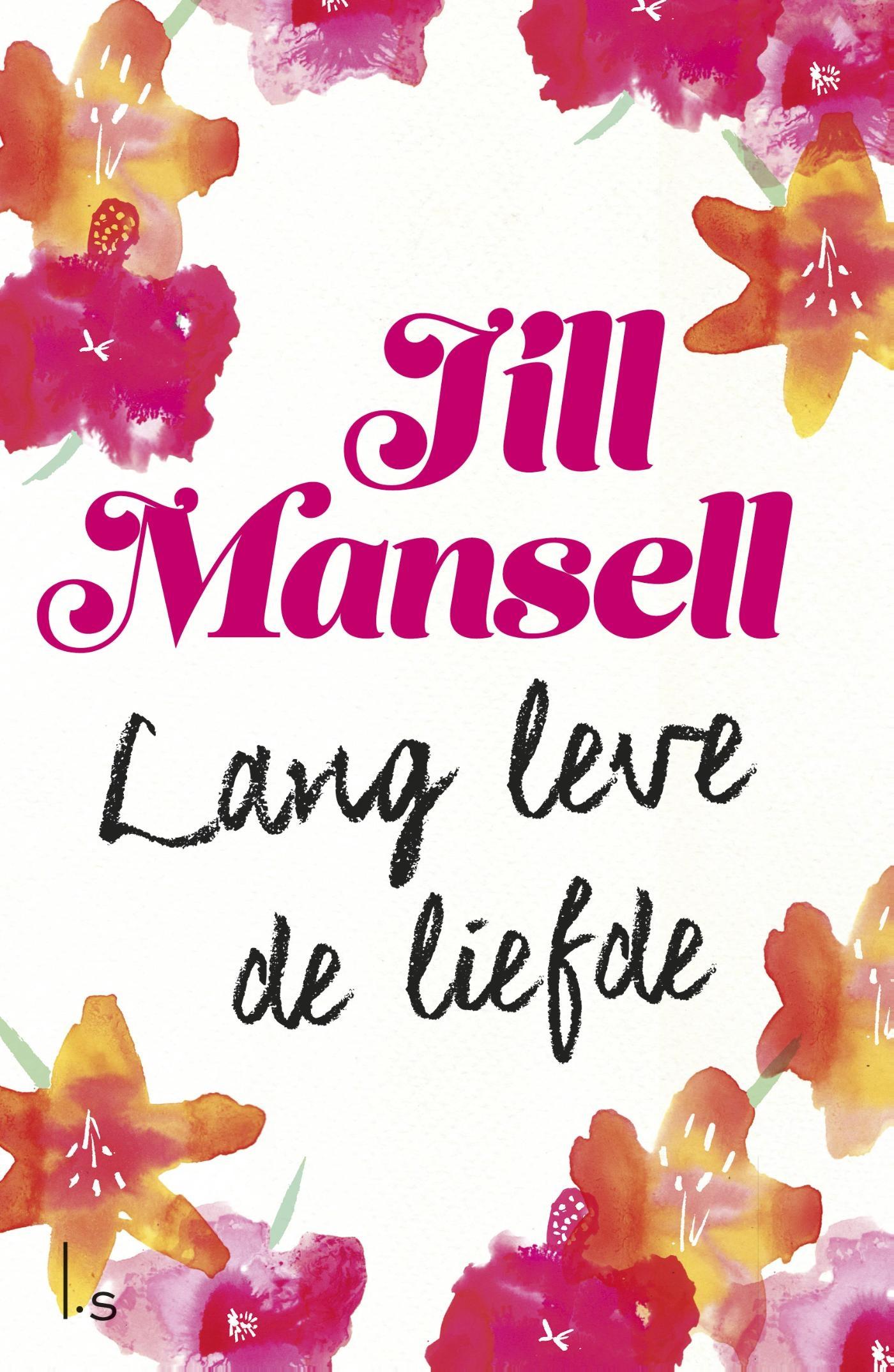 Lang leve de liefde – Jill Mansell