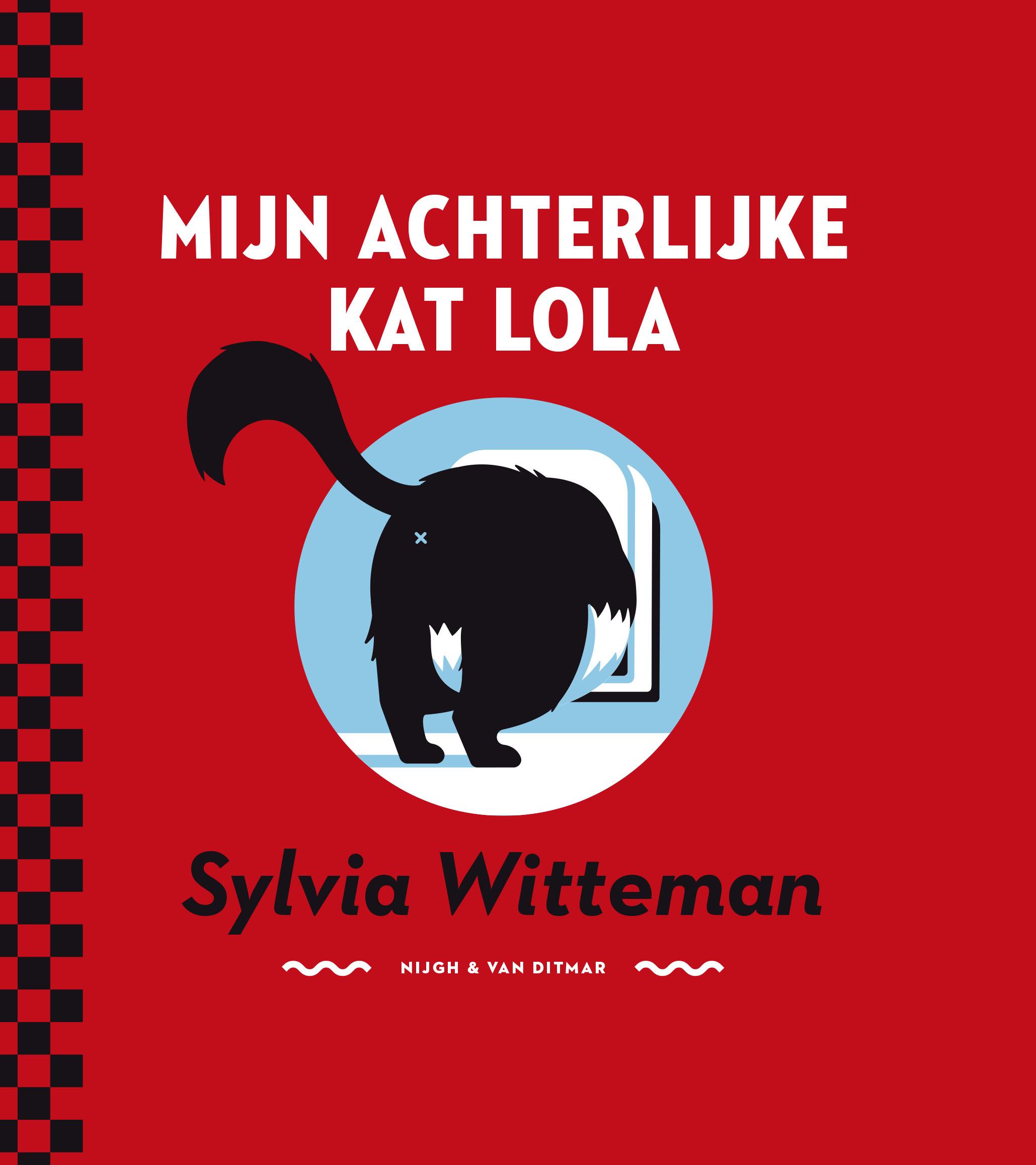 Mijn achterlijke kat Lola – Sylvia Witteman