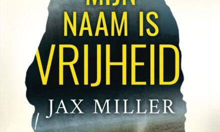 Mijn naam is Vrijheid – Jax Miller