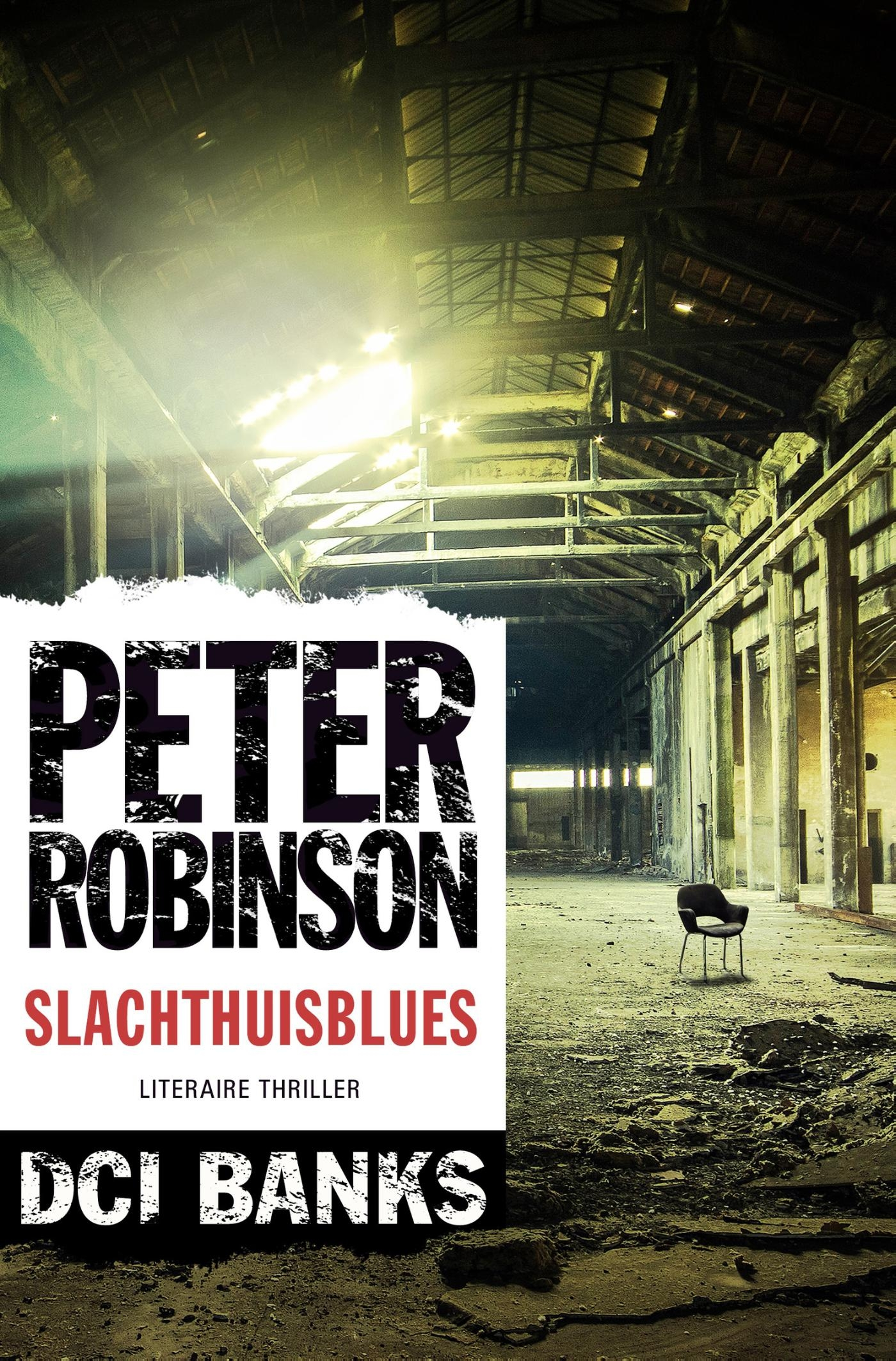 Slachthuisblues – Peter Robinson