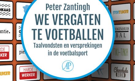 We vergaten te voetballen – Peter Zantingh