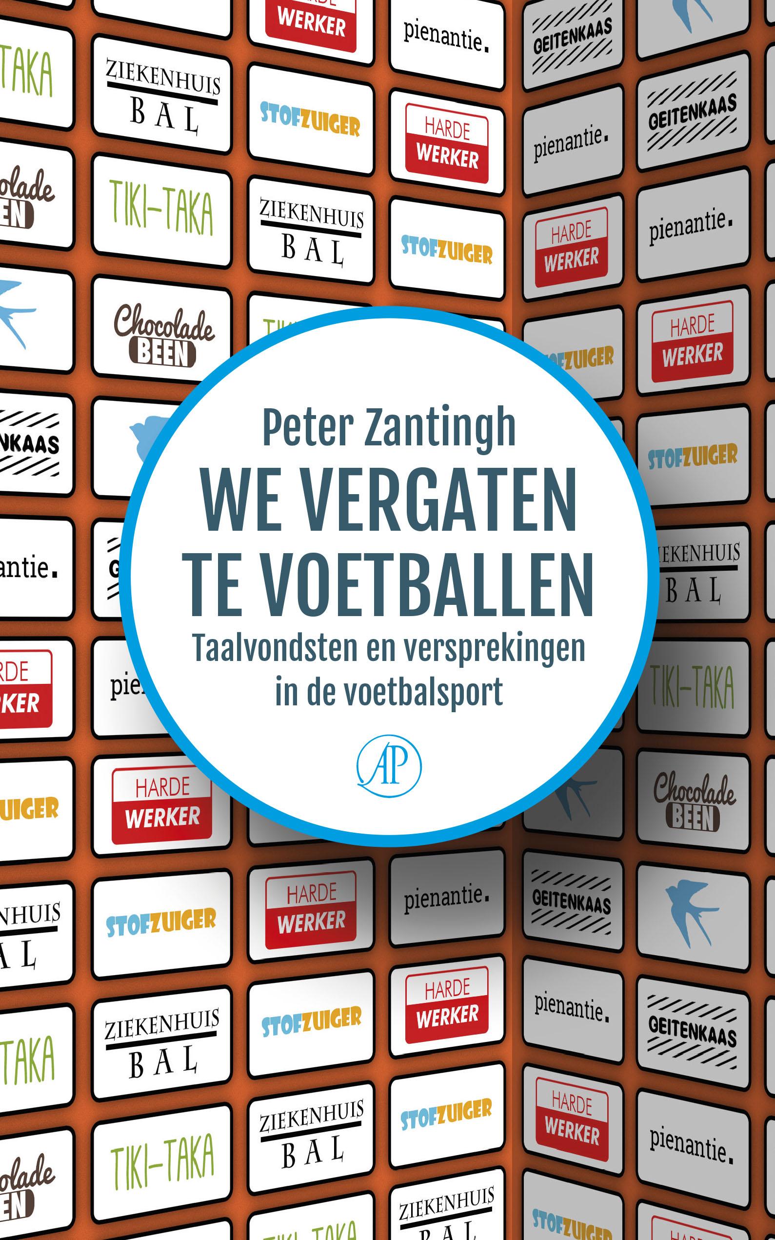 We vergaten te voetballen – Peter Zantingh