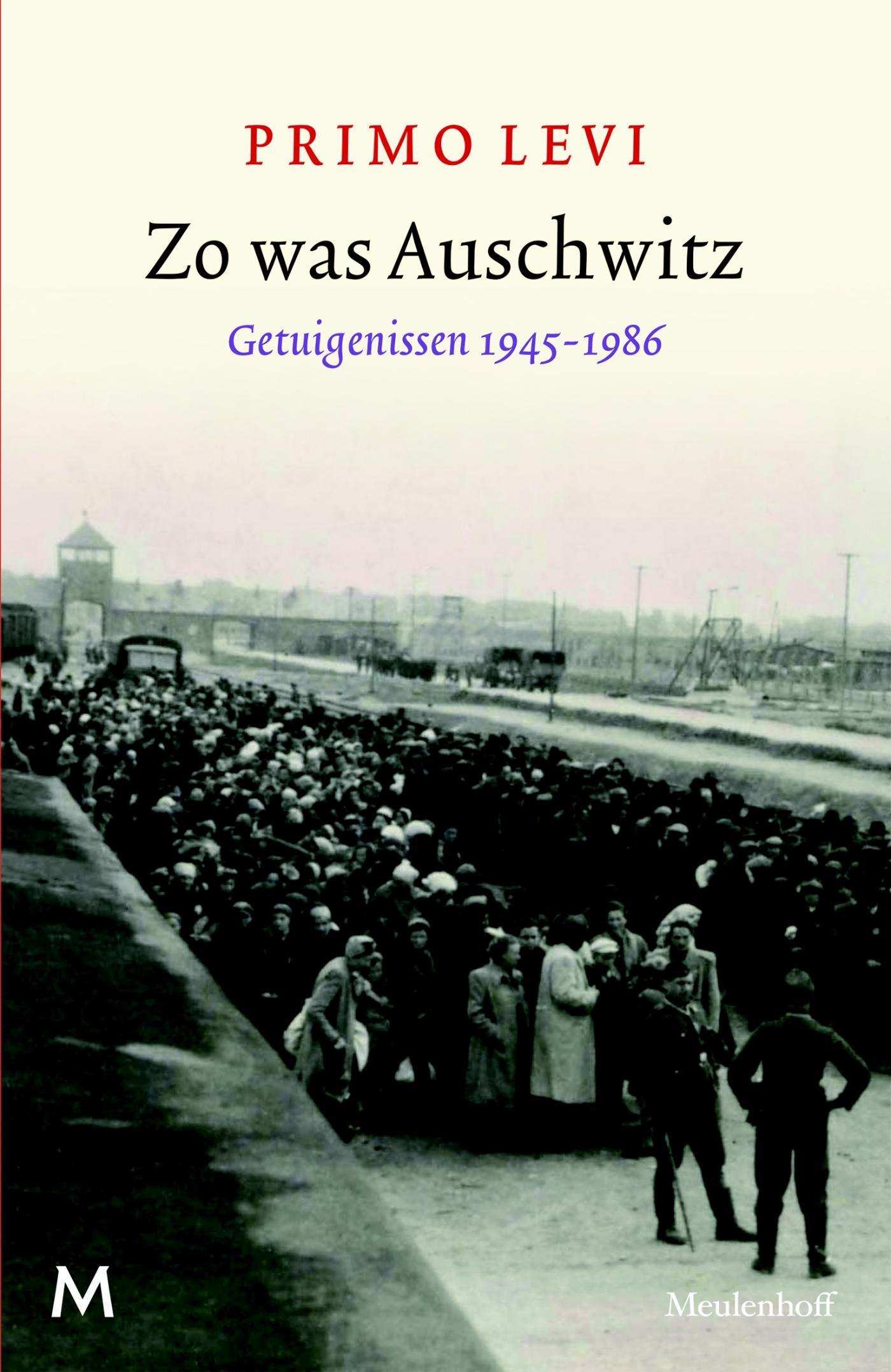 Zo was Auschwitz – Primo Levi
