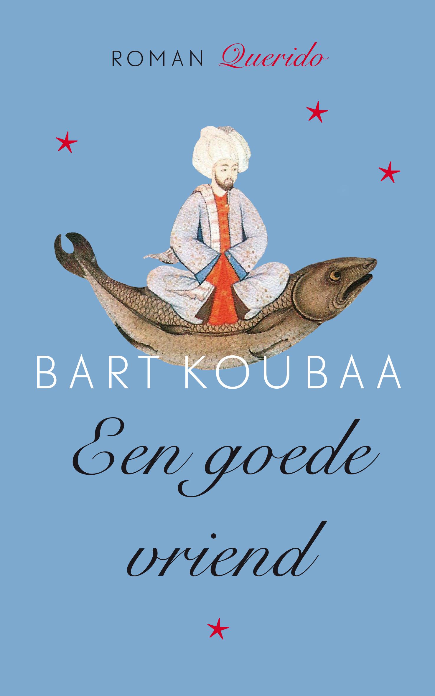 Een goede vriend – Bart Koubaa
