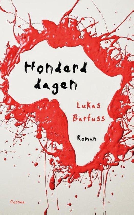 Honderd dagen – Lukas Bärfuss