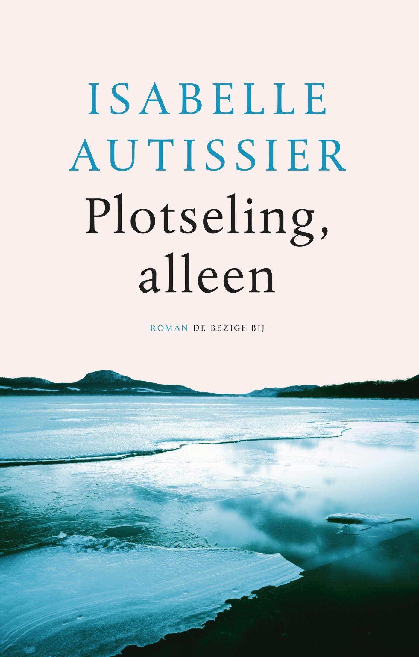 Plotseling, alleen – Isabelle Autissier