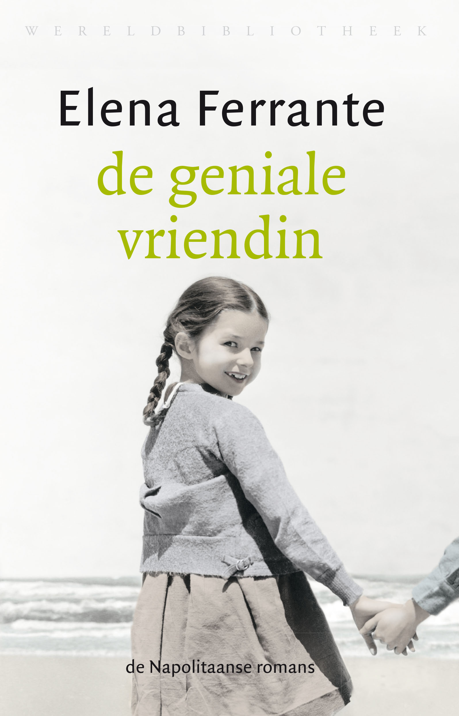 De geniale vriendin – Elena Ferrante