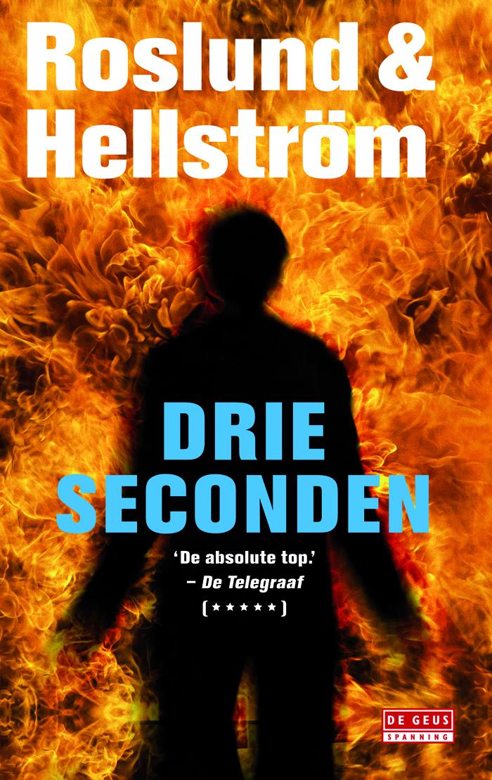 Drie seconden – Anders Roslund & Börge Hellström