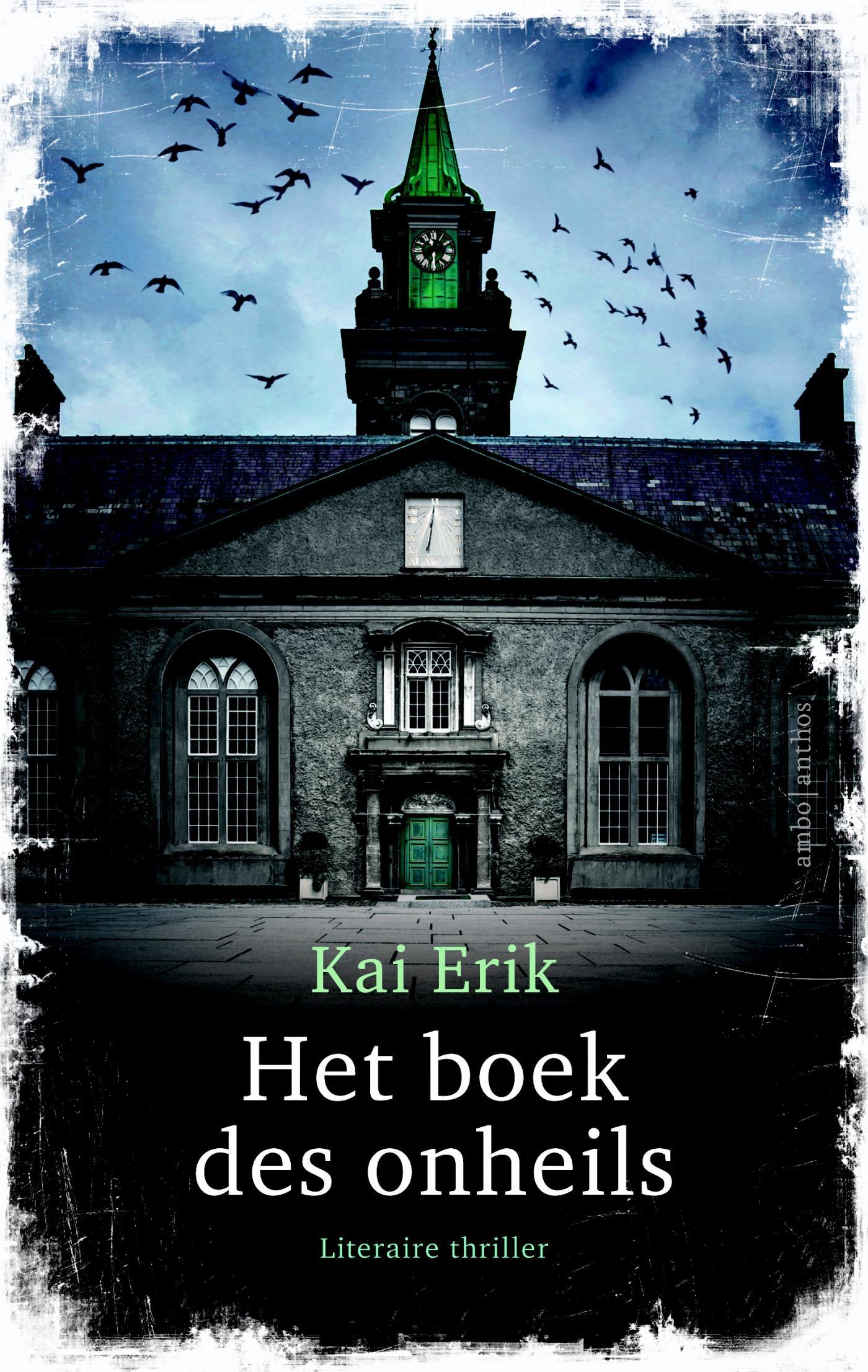 Het boek des onheils – Kai Erik