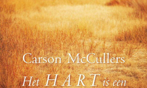 Het hart is een eenzame jager – Carson McCullers