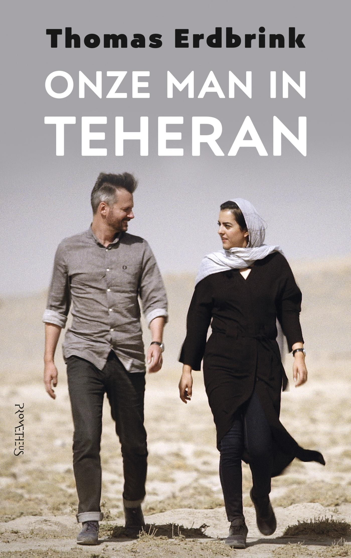 Onze man in Teheran – Thomas Erdbrink