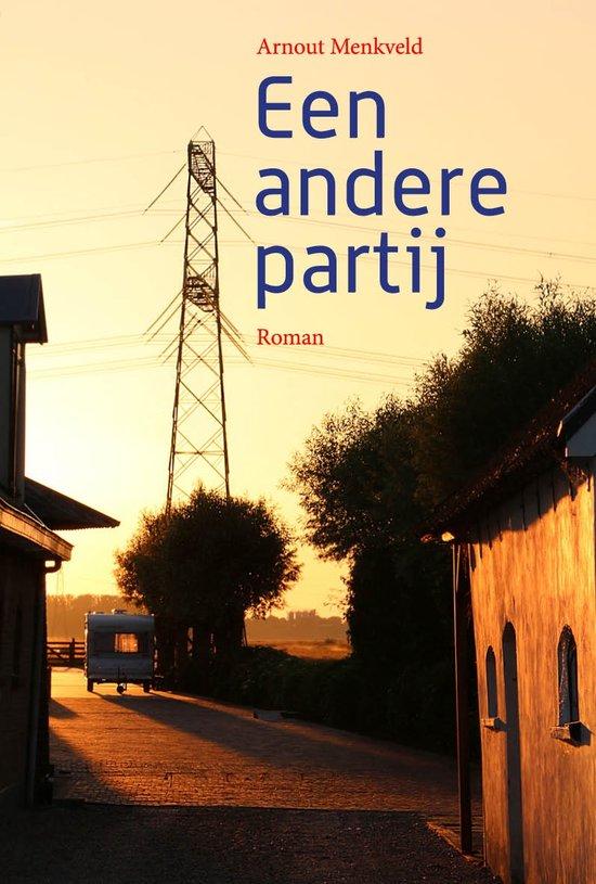 Een andere partij – Arnout Menkveld