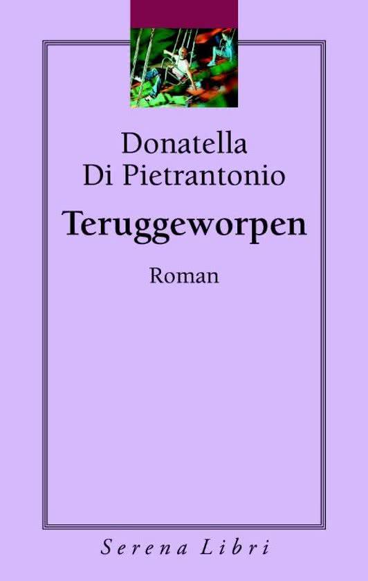 Teruggeworpen – Donatella di Pietrantonio