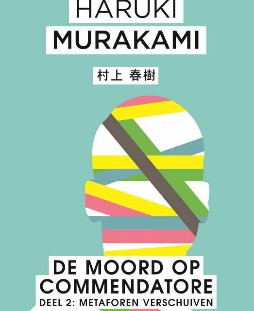 Moord op Commendatore Deel 2 – Haruki Murakami