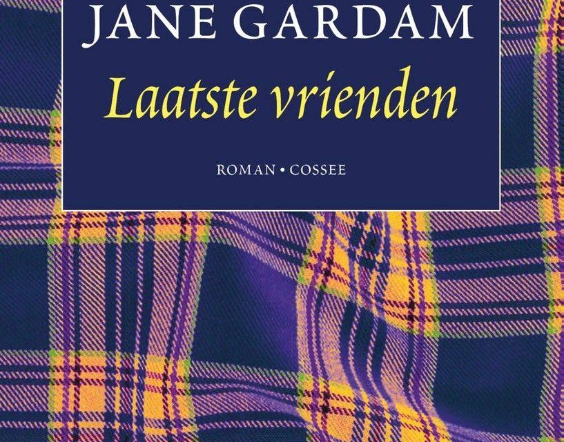 Laatste vrienden – Jane Gardam