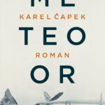 Meteoor – Karel Capek