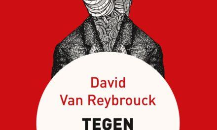 Tegen verkiezingen – David Reybrouck