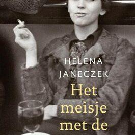 Het meisje met de Leica – Helena Janeczek