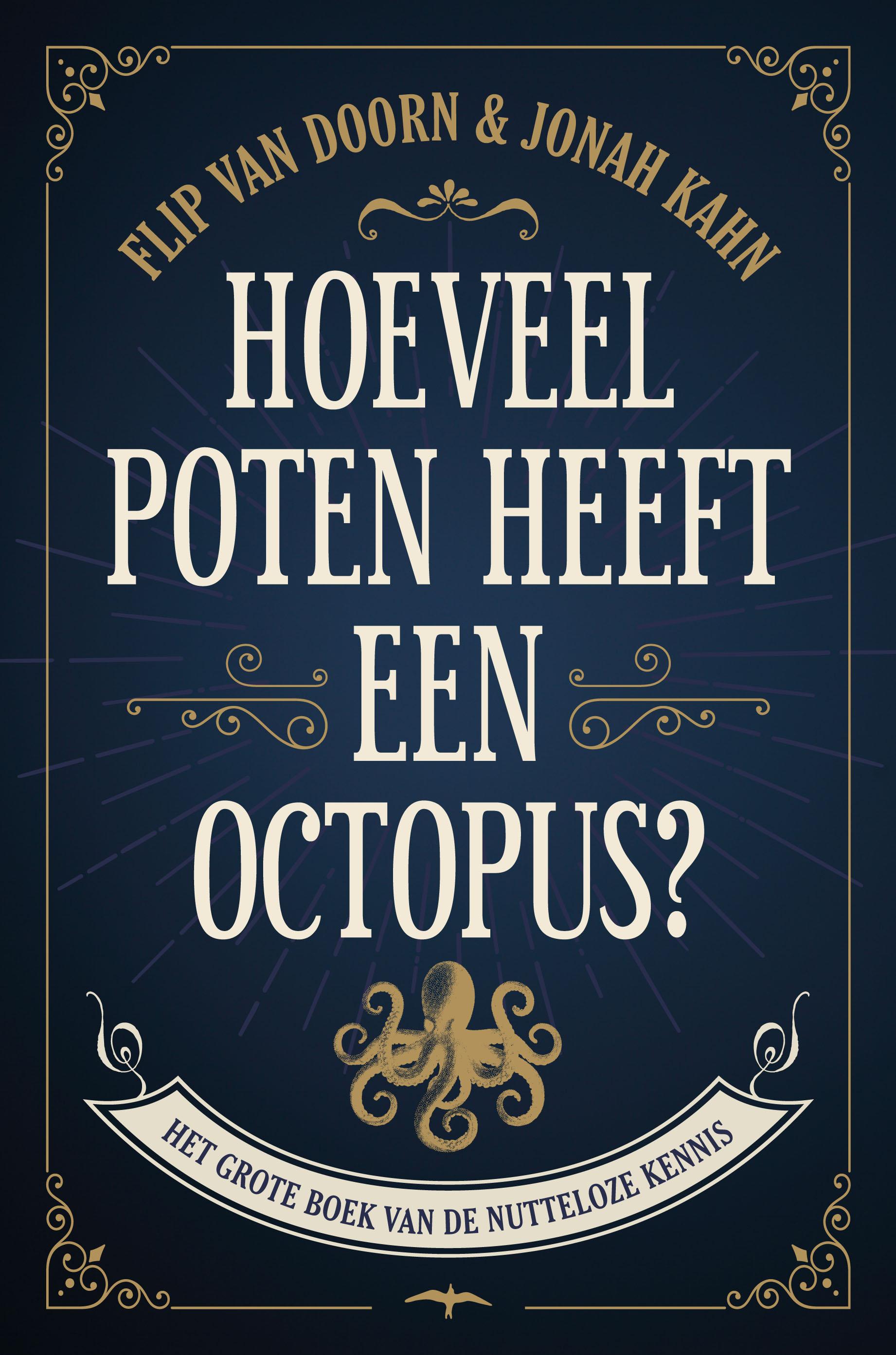Hoeveel poten heeft een octopus - boekenflits.nl
