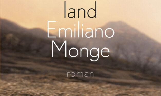 Het verschroeide land – Emiliano Monge