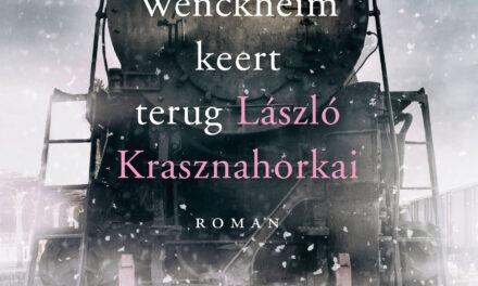 Baron Wenckheim keert terug – László Krasznahorkai