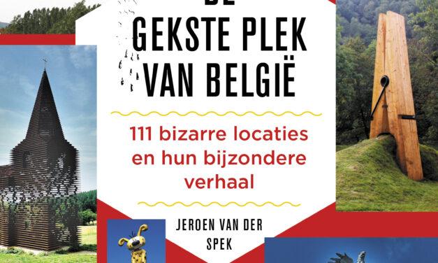 De gekste plek van België – Jeroen van der Spek