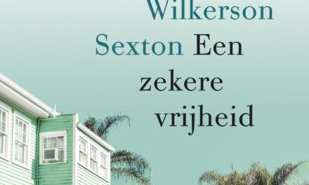 Een zekere vrijheid – Margaret Wilkerson Sexton