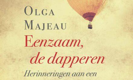 Eenzaam, de dapperen – Olga Majeau