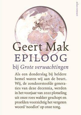 Epiloog bij Grote verwachtingen – Geert Mak