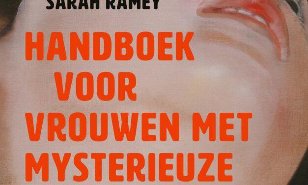 Het handboek voor vrouwen met mysterieuze kwalen – Sarah Ramey