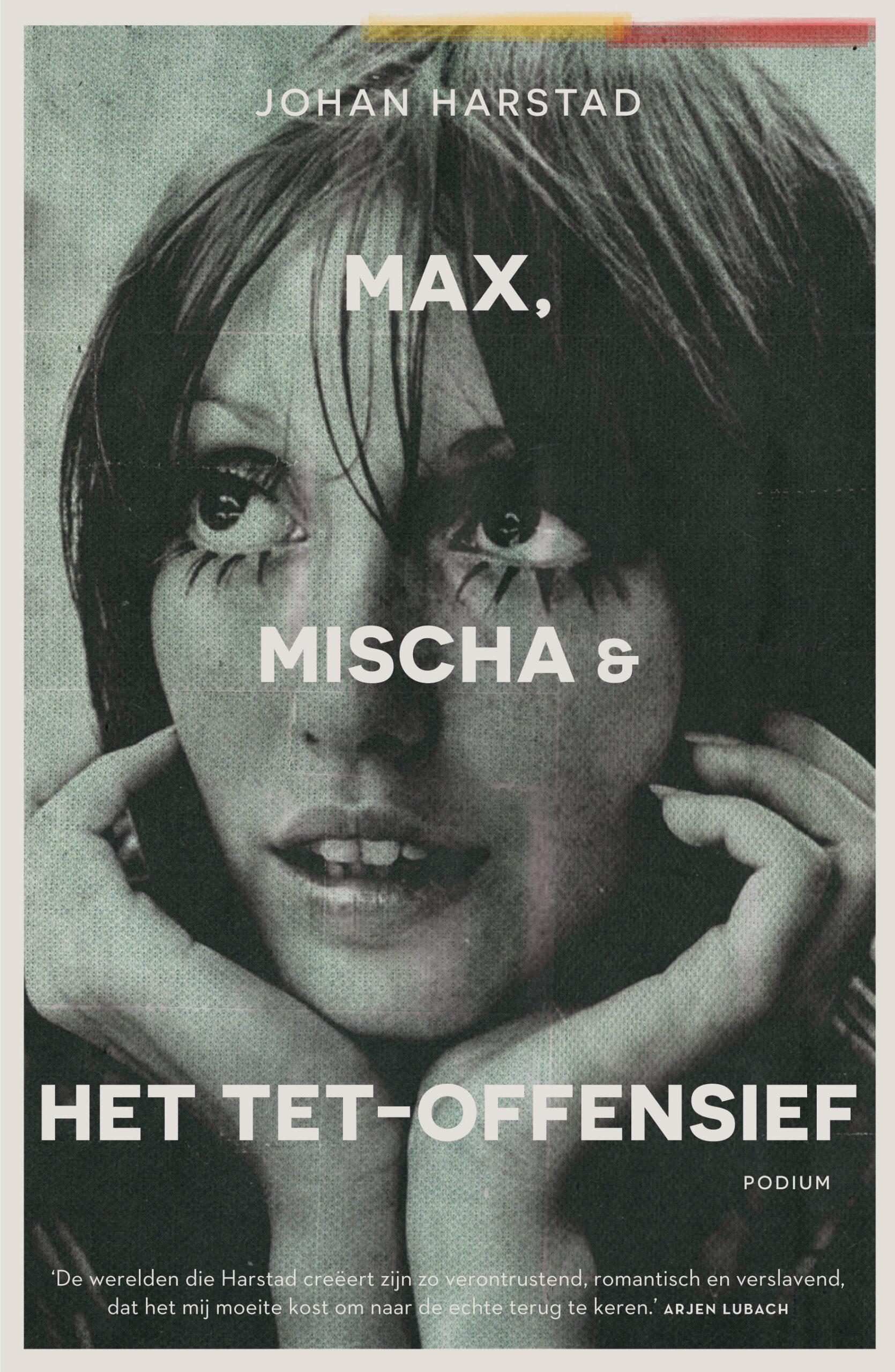 Max, Mischa & het TET-offensief - boekenflits.nl