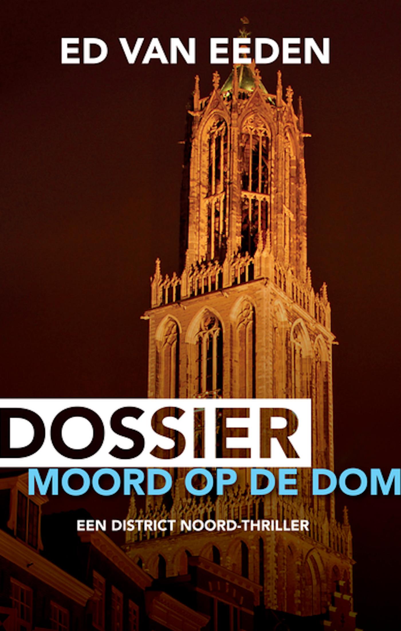 Dossier Moord op de Dom - boekenflits.nl