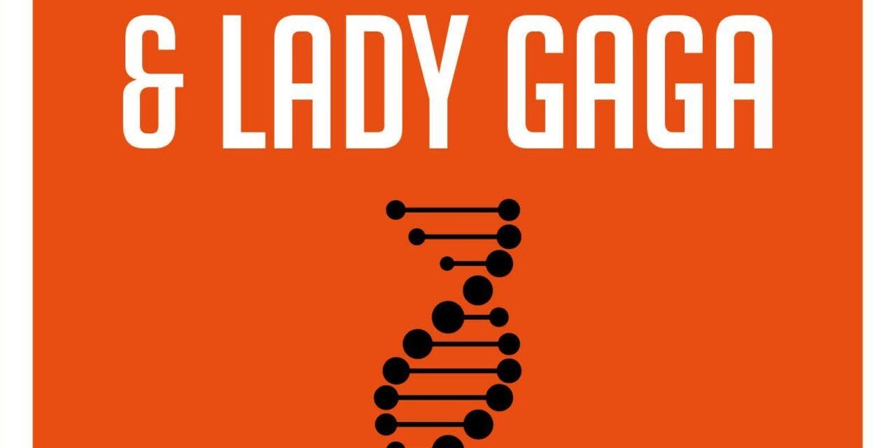 Lucy, Darwin & Lady Gaga – Mark Van Vugt