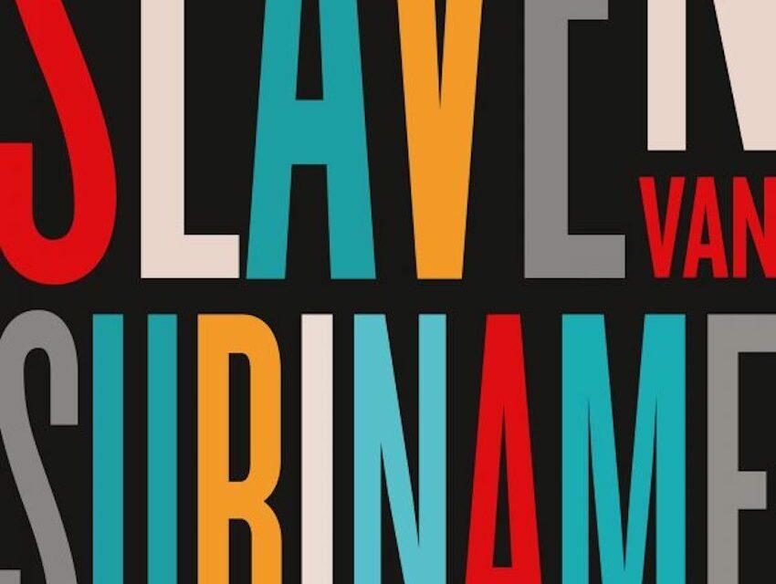Wij slaven van Suriname – Anton de Kom