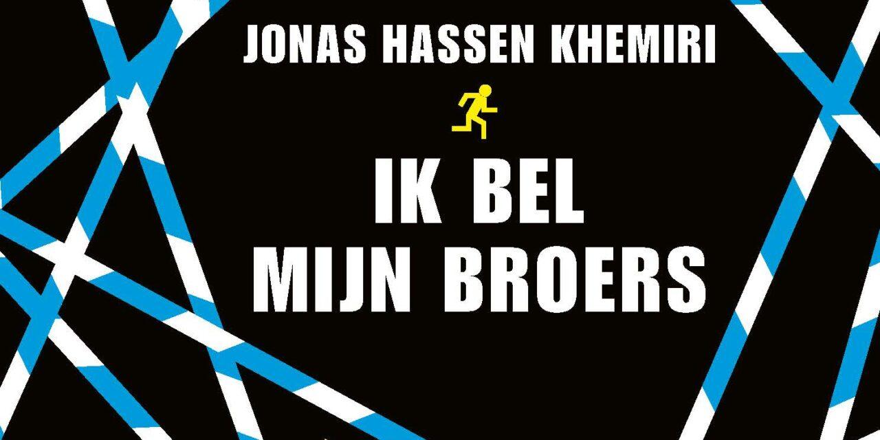 Ik bel mijn broers – Jonas Hassen Khemiri