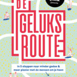 De geluksroute – Anne de Jong