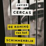 De koning van het schimmenrijk – Javier Cercas