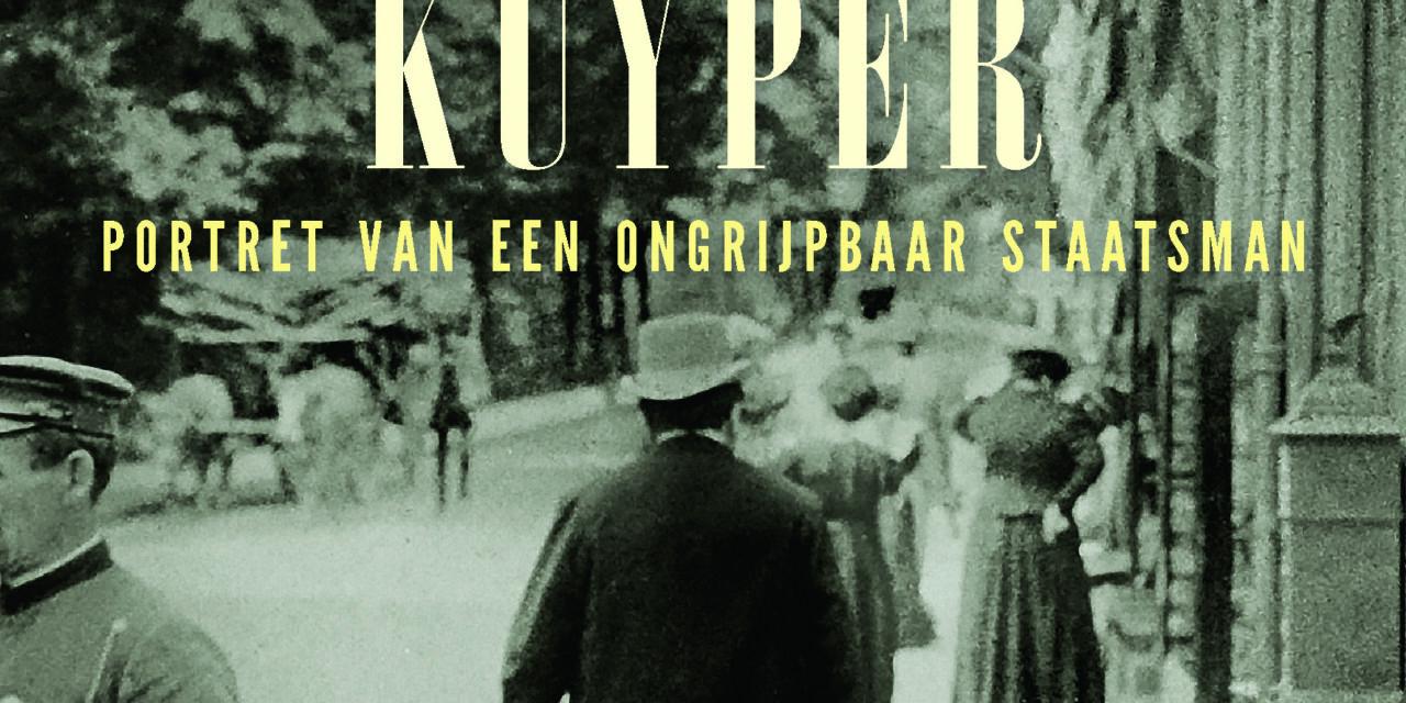 Zeven levens van Abraham Kuyper – Johan Snel