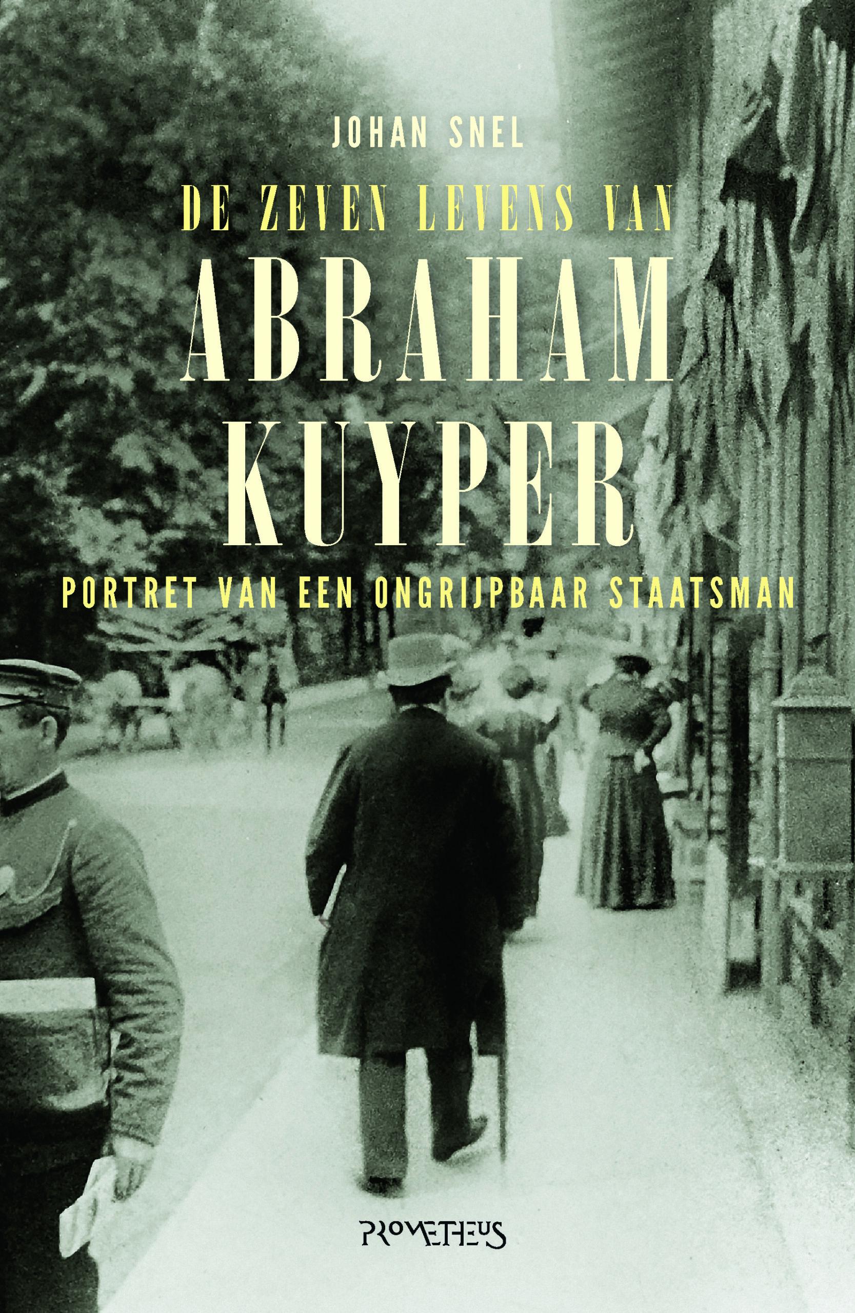 De zeven levens van Abraham Kuyper - boekenflits