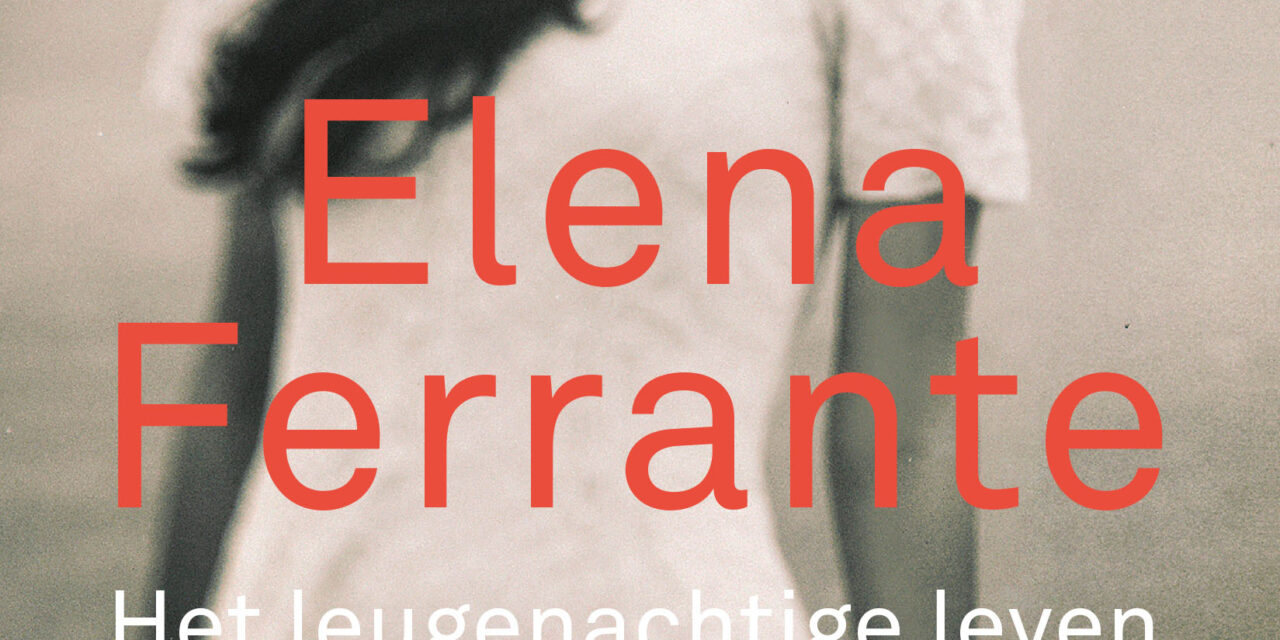 Het leugenachtige leven van volwassenen – Elena Ferrante