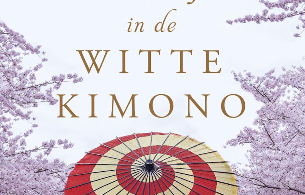 Het meisje in de witte kimono – Ana Johns