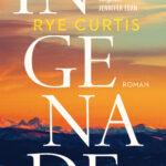 In genade – Rye Curtis