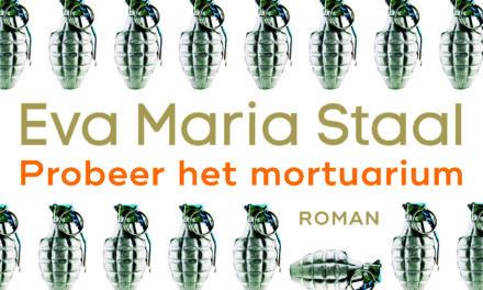 Probeer het mortuarium – Eva Maria Staal