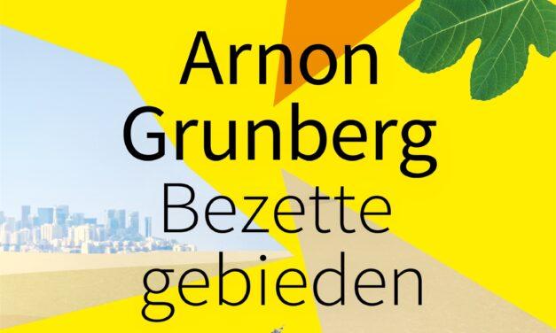 Bezette gebieden – Arnon Grunberg